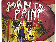 Born to paint / 2012 (vendido)